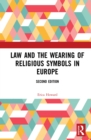 Law and the Wearing of Religious Symbols in Europe - eBook