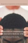 Perspectives on Complementary and Alternative Medicine: A Reader - eBook