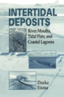 Intertidal Deposits : River Mouths, Tidal Flats, and Coastal Lagoons - eBook