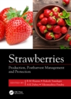 Strawberries : Production, Postharvest Management and Protection - eBook