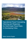 Operational Flood Forecasting, Warning and Response for Multi-Scale Flood Risks in Developing Cities - eBook