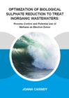 Optimization of Biological Sulphate Reduction to Treat Inorganic Wastewaters : Process Control and Potential Use of Methane as Electron Donor - eBook