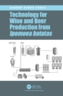 Technology for Wine and Beer Production from Ipomoea batatas - eBook