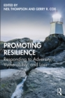 Promoting Resilience : Responding to Adversity, Vulnerability, and Loss - eBook