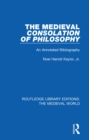 The Medieval Consolation of Philosophy : An Annotated Bibliography - eBook