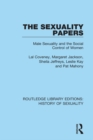 The Sexuality Papers : Male Sexuality and the Social Control of Women - eBook