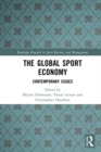 The Global Sport Economy : Contemporary Issues - eBook