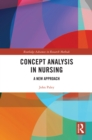 Concept Analysis in Nursing : A New Approach - eBook
