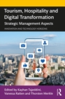 Tourism, Hospitality and Digital Transformation : Strategic Management Aspects - eBook