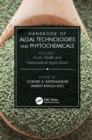 Handbook of Algal Technologies and Phytochemicals : Volume I Food, Health and Nutraceutical Applications - eBook