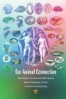 Our Animal Connection : What Sapiens Can Learn from Other Species - eBook