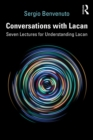 Conversations with Lacan : Seven Lectures for Understanding Lacan - eBook
