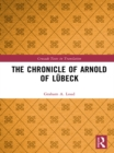 The Chronicle of Arnold of Lubeck - eBook