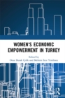 Women's Economic Empowerment in Turkey - eBook