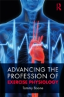 Advancing the Profession of Exercise Physiology - eBook