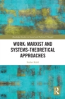 Work: Marxist and Systems-Theoretical Approaches - eBook