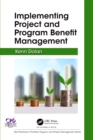 Implementing Project and Program Benefit Management - eBook