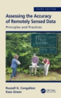 Assessing the Accuracy of Remotely Sensed Data : Principles and Practices, Third Edition - eBook