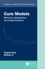 Cure Models : Methods, Applications, and Implementation - eBook