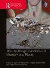 The Routledge Handbook of Memory and Place - eBook