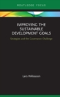 Improving the Sustainable Development Goals : Strategies and the Governance Challenge - eBook