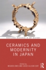 Ceramics and Modernity in Japan - eBook