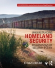 Understanding Homeland Security : Foundations of Security Policy - eBook