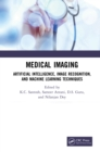 Medical Imaging : Artificial Intelligence, Image Recognition, and Machine Learning Techniques - eBook