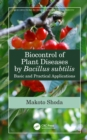 Biocontrol of Plant Diseases by Bacillus subtilis : Basic and Practical Applications - eBook