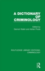 A Dictionary of Criminology - eBook