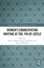 Women's Emancipation Writing at the Fin de Siecle - eBook