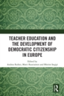 Teacher Education and the Development of Democratic Citizenship in Europe - eBook
