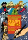 Developing Thinking Skills Through Creative Writing : Story Steps for 9-12 Year Olds - eBook