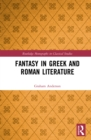 Fantasy in Greek and Roman Literature - eBook
