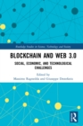 Blockchain and Web 3.0 : Social, Economic, and Technological Challenges - eBook