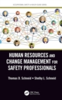 Human Resources and Change Management for Safety Professionals - eBook