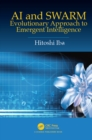 AI and SWARM : Evolutionary Approach to Emergent Intelligence - eBook