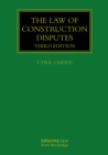 The Law of Construction Disputes - eBook