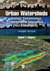 Urban Watersheds : Geology, Contamination, Environmental Regulations, and Sustainability, Second Edition - eBook
