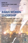 Asian Women Leadership : A Cross-National and Cross-Sector Comparison - eBook