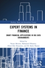 Expert Systems in Finance : Smart Financial Applications in Big Data Environments - eBook