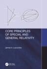Core Principles of Special and General Relativity - eBook