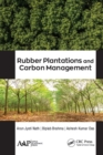 Rubber Plantations and Carbon Management - eBook