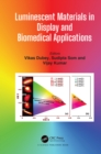 Luminescent Materials in Display and Biomedical Applications - eBook
