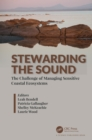 Stewarding the Sound : The Challenge of Managing Sensitive Coastal Ecosystems - eBook