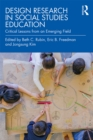 Design Research in Social Studies Education : Critical Lessons from an Emerging Field - eBook