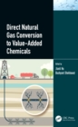 Direct Natural Gas Conversion to Value-Added Chemicals - eBook