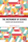 The Instrument of Science : Scientific Anti-Realism Revitalised - eBook
