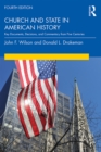 Church and State in American History : Key Documents, Decisions, and Commentary from Five Centuries - eBook