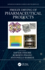 Freeze Drying of Pharmaceutical Products - eBook